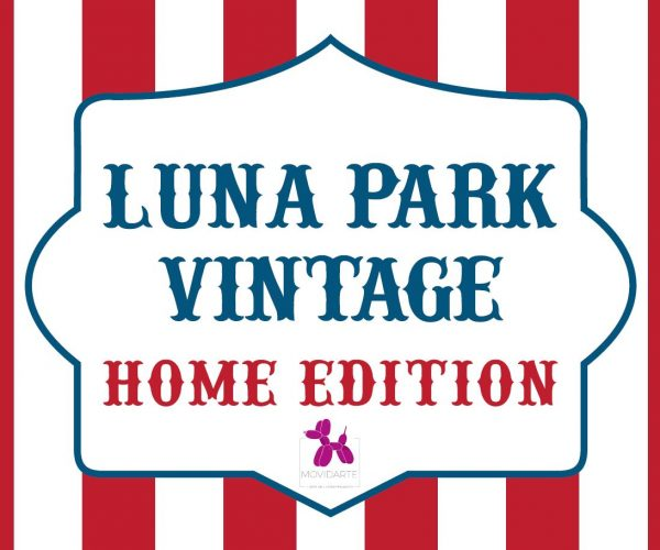 LUNA PARK VINTAGE HOME EDITION